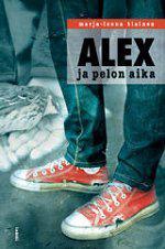 Alex ja pelon aika -kirjan kansi