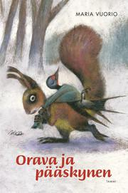 Orava ja pääskynen -kirjan kansi